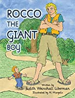 Rocco the Giant Boy