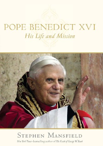 Pope Benedict XVI: His Life and Mission (English Edition)
