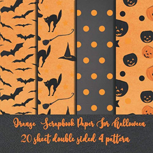 Orange Scrapbook Paper For Halloween 20 sheet double sided 4 pattern: autumn collection kit for scrapbooking - paper embellishement for crafting