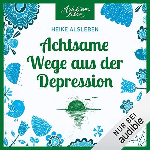 Achtsame Wege aus der Depression Titelbild