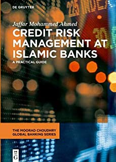 Credit Risk Management at Islamic Banks: A practical guide