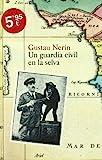 Un guardia civil en la selva (Ariel) de Nerín, Gustau (2008) Tapa blanda