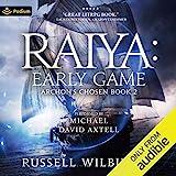 Raiya: Early Game: Archon's Chosen, Book 2