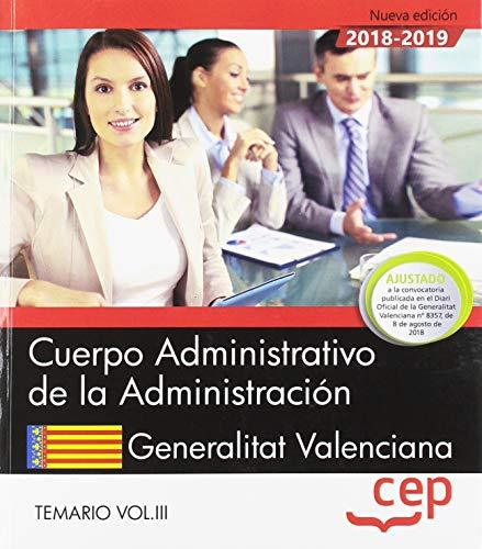 Cuerpo Administrativo de la Administración. Generalitat Valenciana. Temario Vol.III: 3