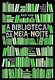 A Biblioteca da Meia-Noite