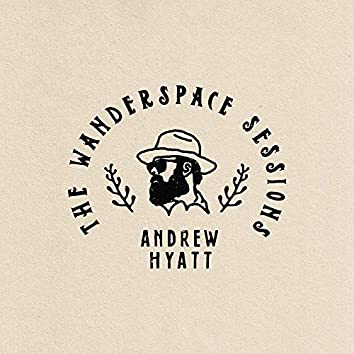 I Needed That (The Wanderspace Sessions)