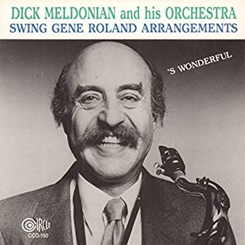 Dick Meldonian and His Orchestra Swing Gene Roland Arrangements