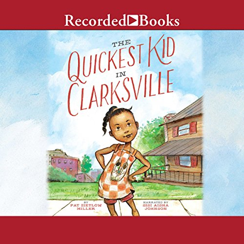 The Quickest Kid in Clarksville audiobook cover art