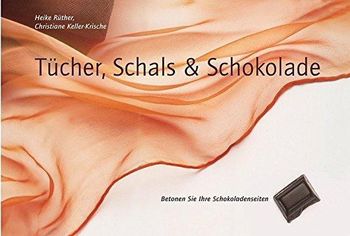 Tücher, Schals & Schokolade: Betonen Sie Ihre Schokoladenseiten. Tücher und Schals phantasievoll gebunden