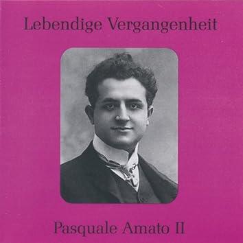 Lebendige Vergangenheit - Pasquale Amato (Vol.2)