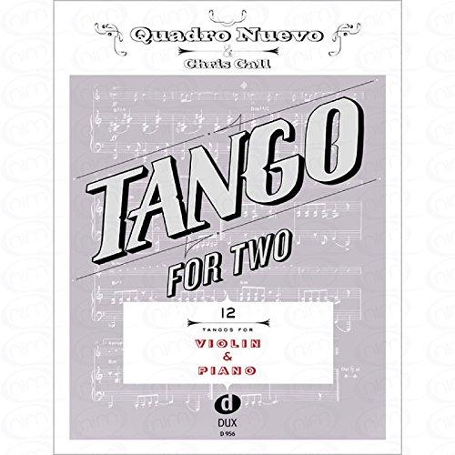 TANGO FOR TWO - arrangiert für Violine - Klavier [Noten/Sheetmusic] Komponist : Quadro Nuevo