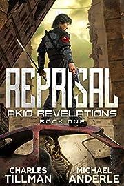 Reprisal (Akio Revelations Book 1)