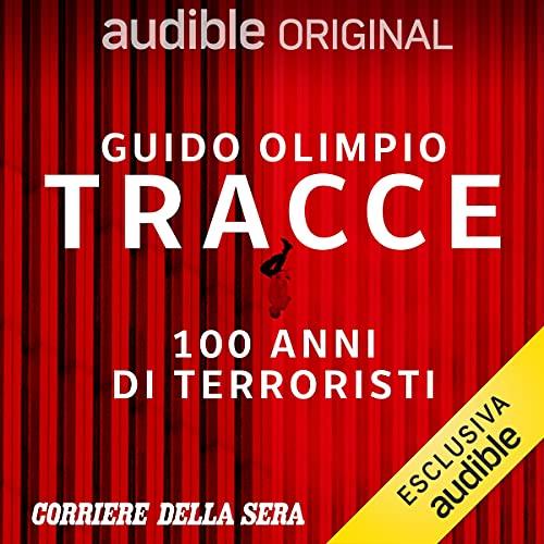 Tracce - 100 anni di terroristi. Serie completa copertina
