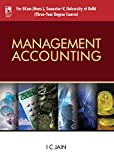Management Accounting (For University of Delhi, Sem.5)