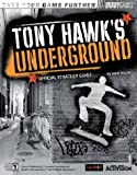 Tony Hawk's Underground Official Strategy Guide (Bradygames Take Your Games Further) by Doug Walsh (2003-10-24) - Brady Games - 24/10/2003