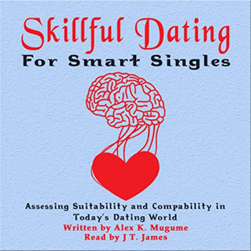 Skillful Dating for Smart Singles audiobook cover art