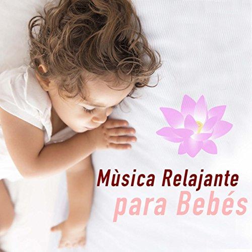 Mùsica Relajante para Bebes Recien Nacidos - Música para Dormir Bebés y Relajarse