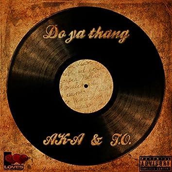 Do Ya Thang