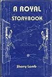 A Royal Storybook