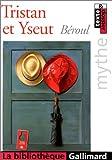 Tristan et yseut - Texte et dossier - Gallimard - 15/09/2000