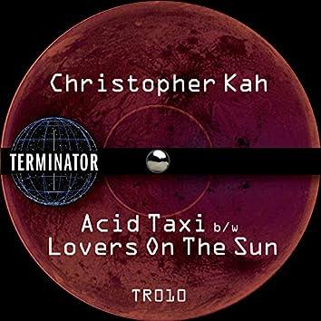 Acid Taxi / Lovers on the Sun