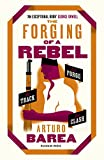 The Forging of a Rebel: The Forge, The Track and The Clash (English Edition)