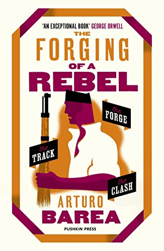 The Forging of a Rebel (English Edition)
