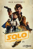 Solo - A Star Wars Story - Star Wars - Fleuve éditions - 07/11/2019