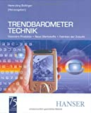 Hans-Jörg Bullinger: Trendbarometer Technik