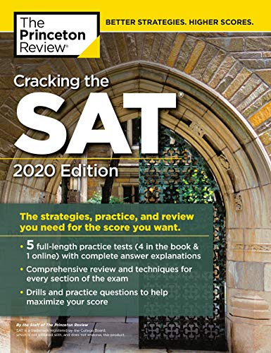 Cracking the SAT with 5 Practice Tests, 2020 Edition: The Strategies, Practice, and Review You Need