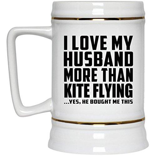 I Love My Husband More Than Kite Flying - Beer Stein Jarra de Cerveza, de Cerámica - Regalo para Cumpleaños, Aniversario, Día de Navidad o Día de Acción de Gracias