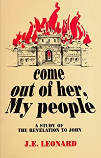Come Out of Her, My People: A Study of the Revelation to John