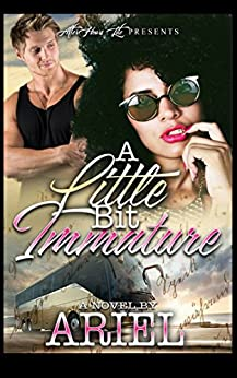 A Little Immature by [Ariel Arnold, Bold Strokes Editing]