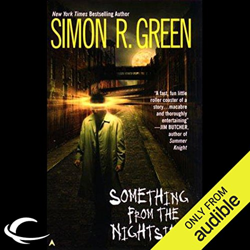 Something from the Nightside     Nightside, Book 1              By:                                                                                                                                 Simon R. Green                               Narrated by:                                                                                                                                 Marc Vietor                      Length: 5 hrs and 47 mins     98 ratings     Overall 3.8