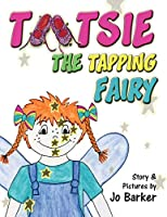 Tootsie the Tapping Fairy