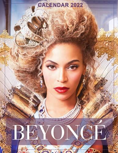Beyonce Calendar 2022: 2022 Calendar- Official...