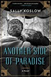 Image of Another Side of Paradise: A Novel