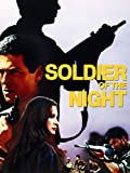 Soldier of Night