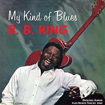 My Kind of Blues (Original Album Plus Bonus Tracks 1960)