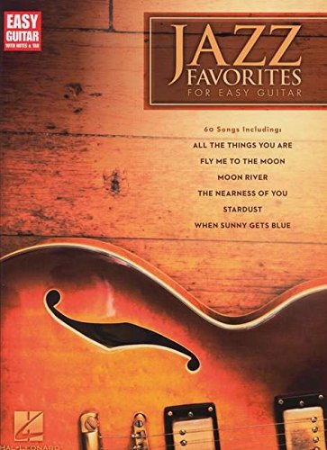 Jazz Favorites For Easy Guitar: Songbook für Gitarre (Easy Guitar with Notes & Tab)