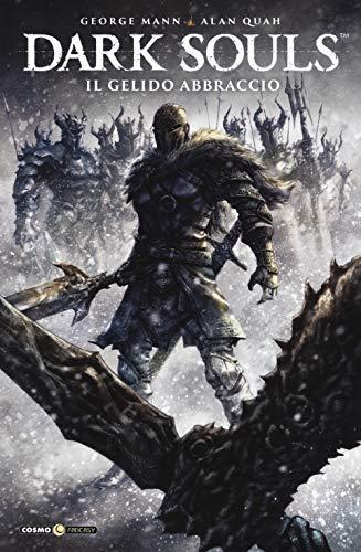 Dark Souls. Il gelido abbraccio (Vol. 2)
