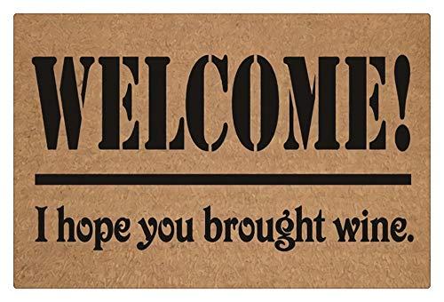 "Felpudo de entrada con texto en inglés ""Welcome I Hope You Trught Wine Welcome - Felpudo de entrada, puerta interior o exterior lavable a máquina, 45 x 76 cm, color marrón"