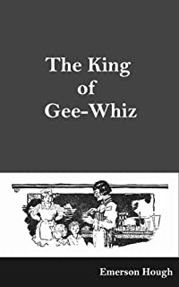 The King of Gee-Whiz