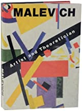 Malevich: Artist and Theoretician by Charlotte Douglas (1991-10-02)