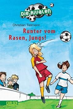 Paperback Die Rivalen 2: Runter vom Rasen, Jungs [German] Book