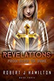 Revelations: From Dawn to Dusk (English Edition)