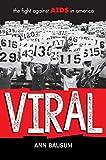 VIRAL: The Fight Against AIDS in America - Ann Bausum