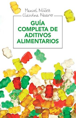 Guía completa de aditivos alimentarios (ALIMENTACIÓN)