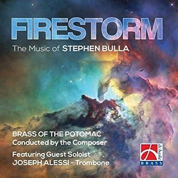 Firestorm (The Music of Stephen Bulla)