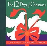 The Twelve Days of Christmas: A Pop-Up Celebration